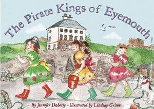 Pirate Kings of Eyemouth, The