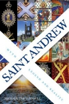 Saint Andrew: Myth, Legend & Reality