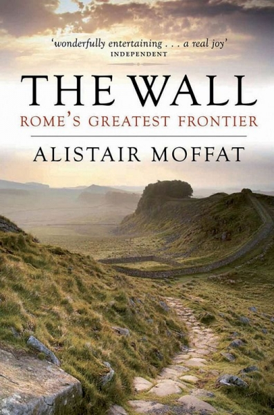 Wall, The: Rome's Greatest Frontier