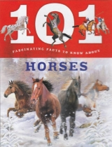101 Fascinating Facts: Horses