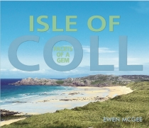 Isle of Coll: Facets of a Gem