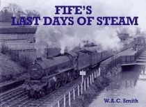 Fife's Last Days of Steam (Stenlake)