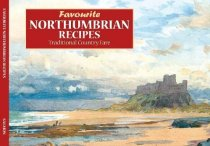 Favourite Northumbrian Recipes