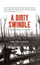 Dirty Swindle - Scots in the Great War