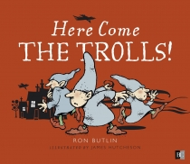 Here Come the Trolls