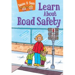 Susie & Sam Learn About Road Safety