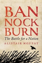 Bannockburn - Battle for a Nation