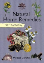 Self Sufficiency: Natural Home Remedies