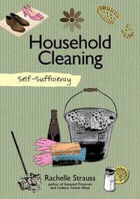 Self Sufficiency: Household Cleaning