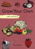 Self Sufficiency: Grow Your Own
