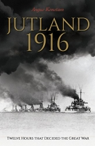 Jutland 1916: Twelve Hours to Win the War