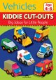 Kiddie Cut-Outs: Vehicles
