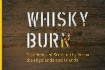 Whisky Burn: Distilleries of Scotland by Vespa