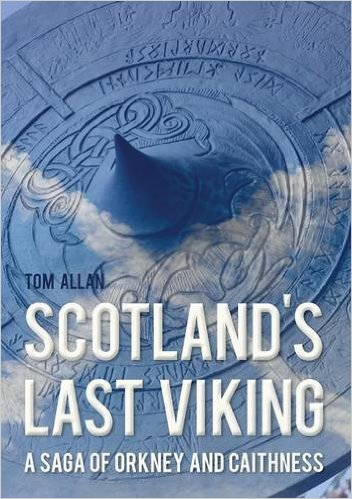 Scotland's Last Viking