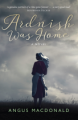 Ardnish Was Home: A Novel