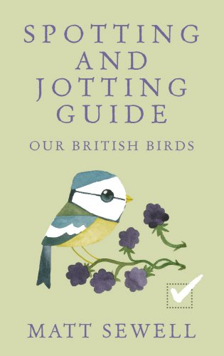 Spotting & Jotting Guide: Our British Birds