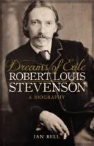 Dreams of Exile: Robert Louis Stevenson