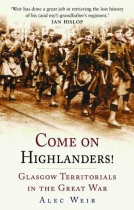 Come On Highlanders! (History Press)