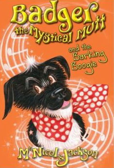 Badger the Mystical Mutt 2: The Barking Boogie