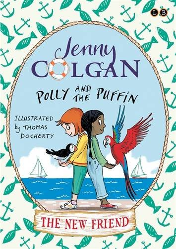 Polly & the Puffin: The New Friend (Feb)