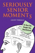 Seriously Senior Moments (Apr)