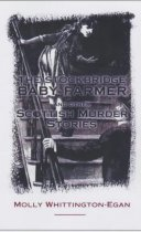 Stockbridge Baby Farmer & Other Scottish Murders (Apr)