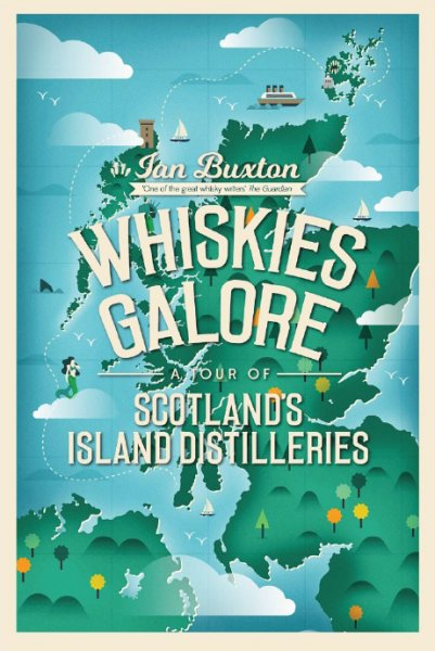 Whiskies Galore: Tour of Island Distilleries (Aug)