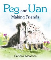 Peg & Uan Making Friends Board Book (Jun)