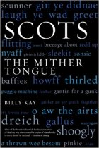 Scots: The Mither Tongue