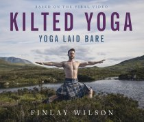 Kilted Yoga: Yoga Laid Bare (Oct)