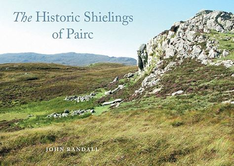 Historic Shielings of Pairc, Lewis (IBT) (Jul)