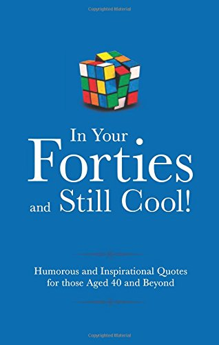 In Your Forties & Still Cool (Sep)