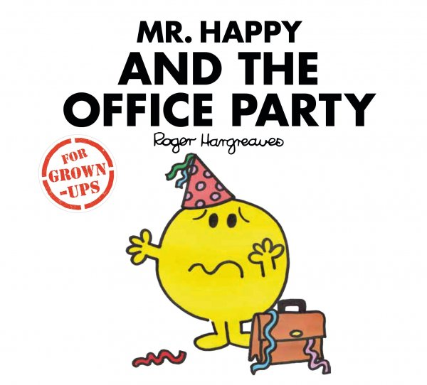 Mr Happy & the Office Party (Nov)