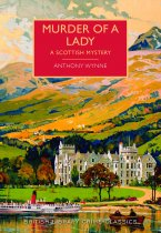 Murder of a Lady: A Scottish Mystery