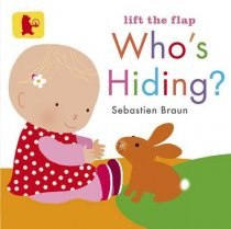 Who's Hiding Lift the Flap Board Book