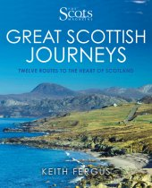 Great Scottish Journeys: Scots Magazine (Nov)