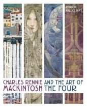 Charles Rennie Mackintosh & the Art of the Four (Oct)