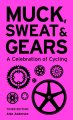 Muck, Sweat & Gears