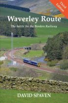 Waverley Route: Battle for the Borders Railway