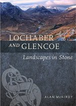 Lochaber & Glencoe: Landscapes Set in Stone (May)
