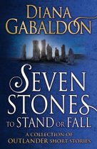 Outlander Shorts: Seven Stones to Stand or Fall (Jun