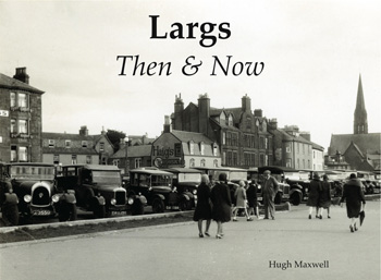 Largs Then & Now