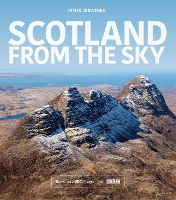 Scotland from the Sky: 100 Years of a Nation (Apr)