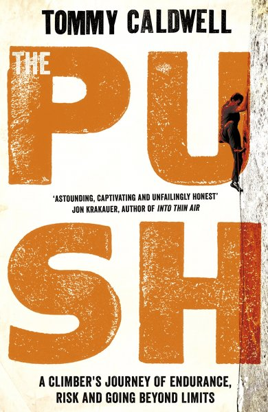 Push, The: A Climber's Journey (Apr)