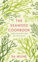 Seaweed Cookbook, The
