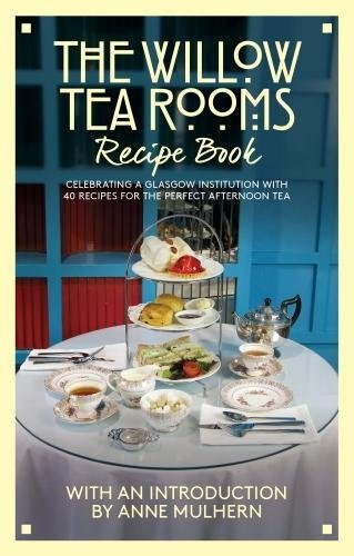 Willow Tea Rooms Recipe Book (Mar)