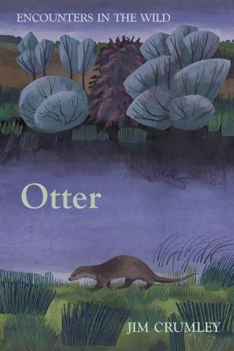 Encounters in the Wild: Otter (Apr)