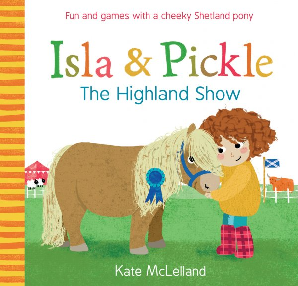 Isla & Pickle: The Highland Show (Jun)