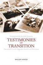 Testimonies of Transition: Voices from the Scottish Diaspora