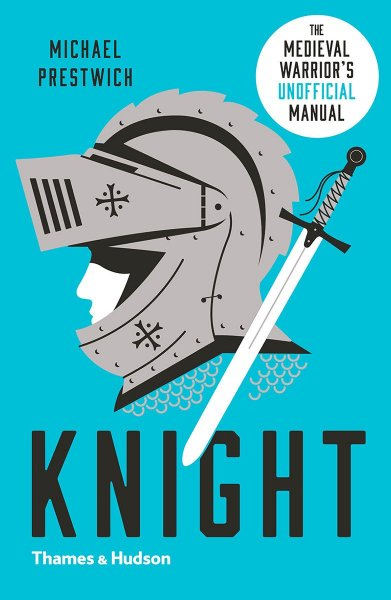 Knight: Medieval Warrior's Unofficial Manual (Jul)